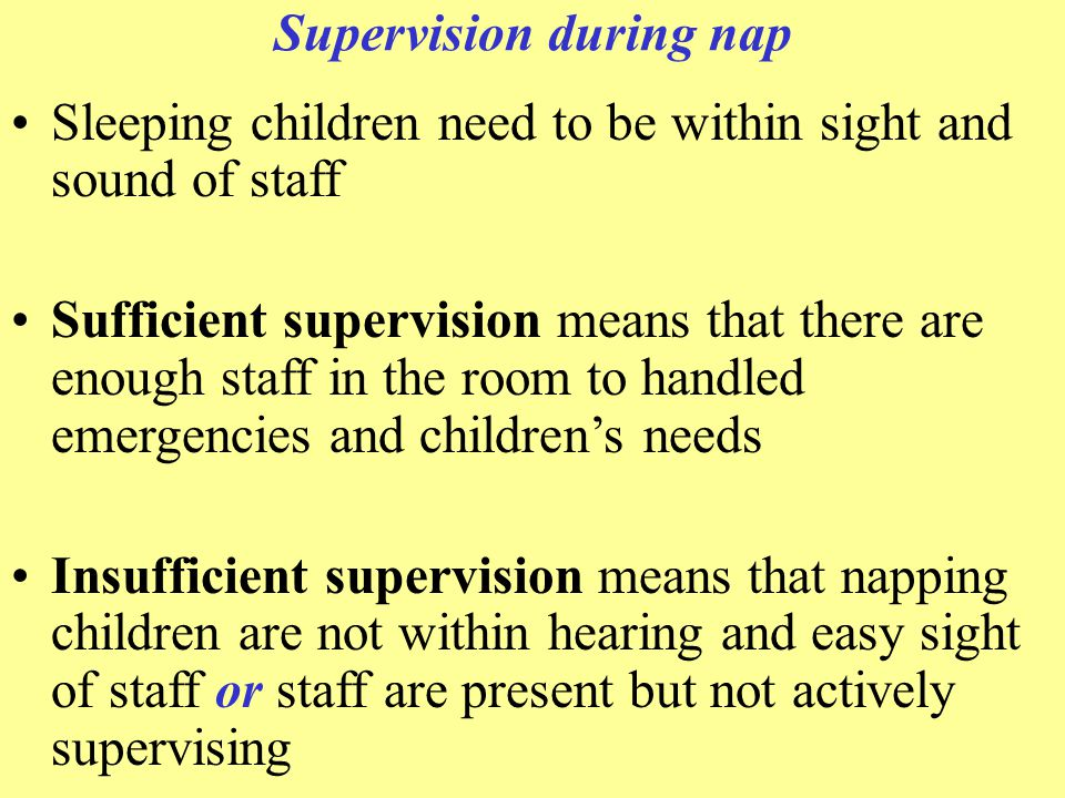 Supervision during nap