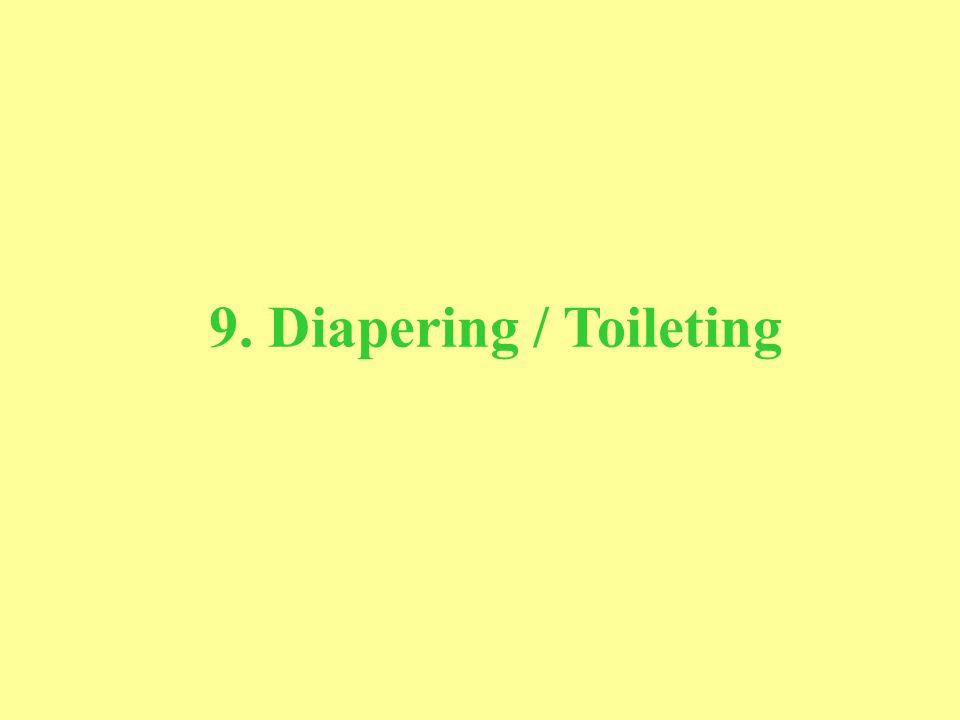 9. Diapering / Toileting