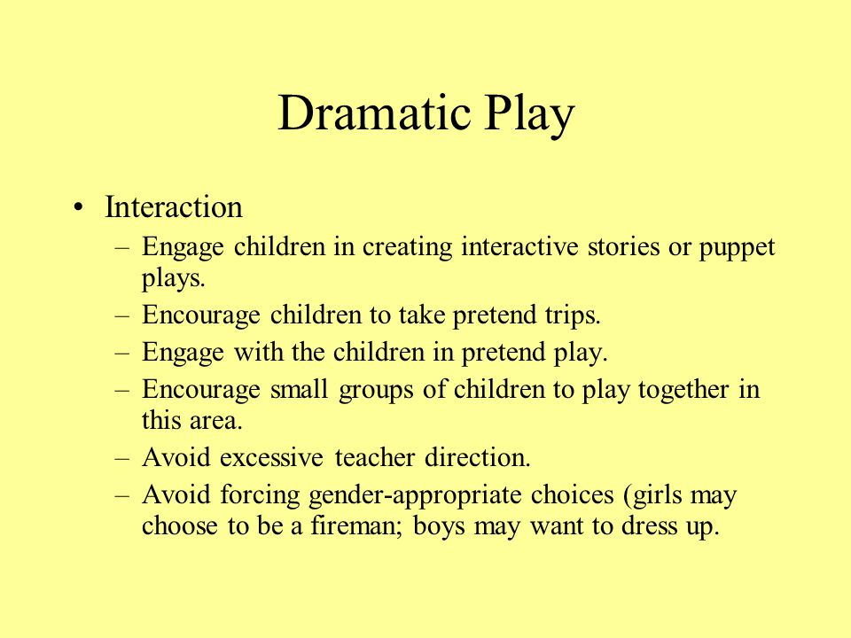 Dramatic Play Interaction