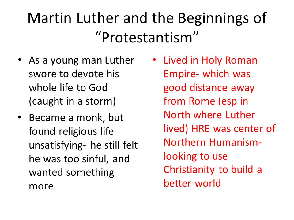 Martin Luther and the Beginnings of Protestantism