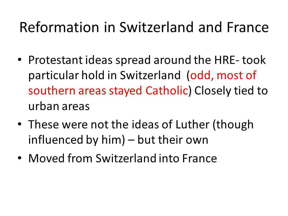 Reformation in Switzerland and France