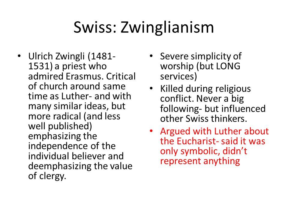 Swiss: Zwinglianism