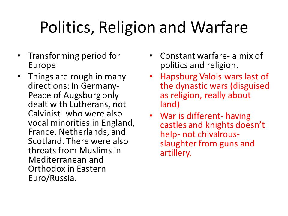 Politics, Religion and Warfare