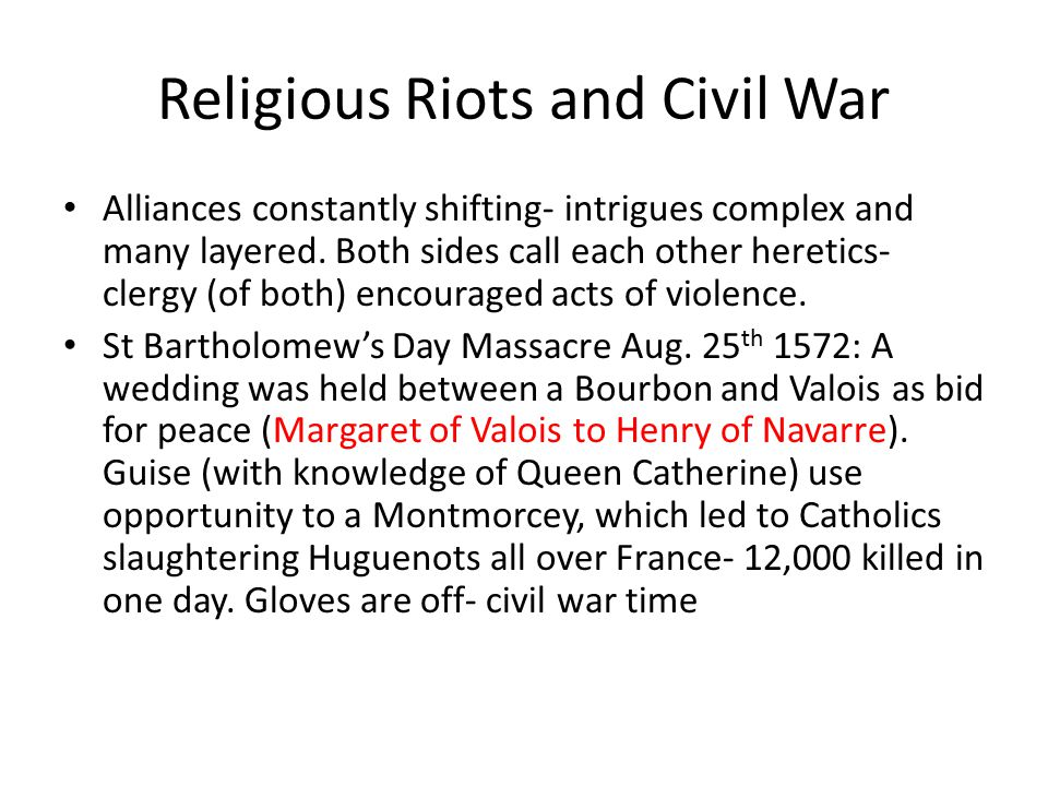 Religious Riots and Civil War