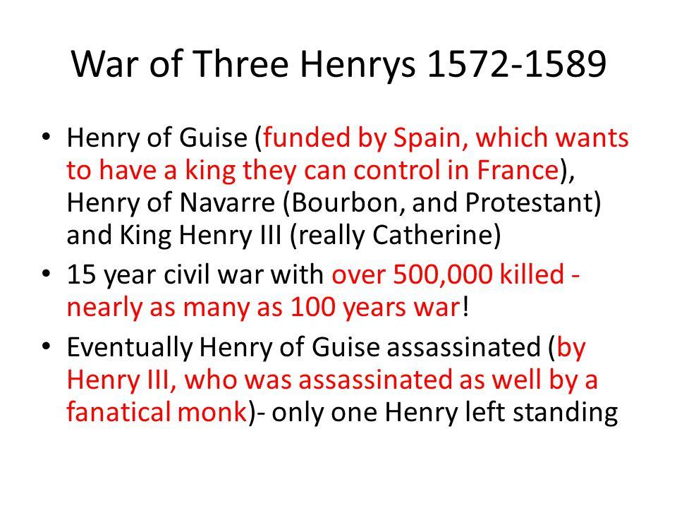 War of Three Henrys 1572-1589