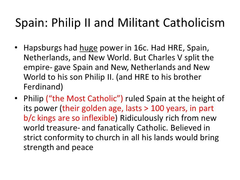 Spain: Philip II and Militant Catholicism
