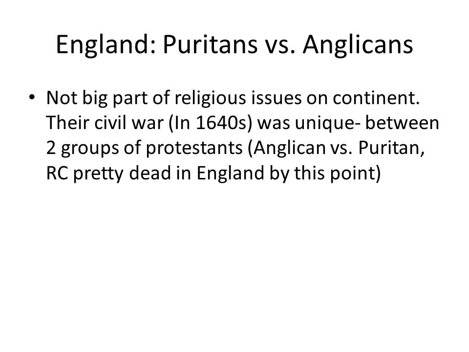 England: Puritans vs. Anglicans