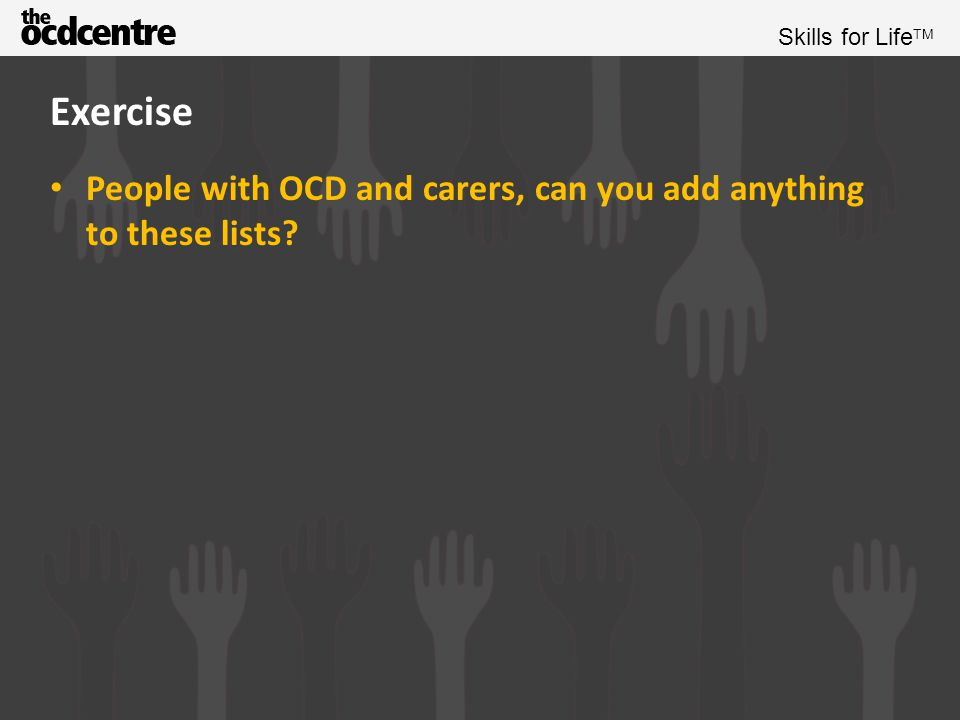 Exercise People with OCD and carers, can you add anything to these lists