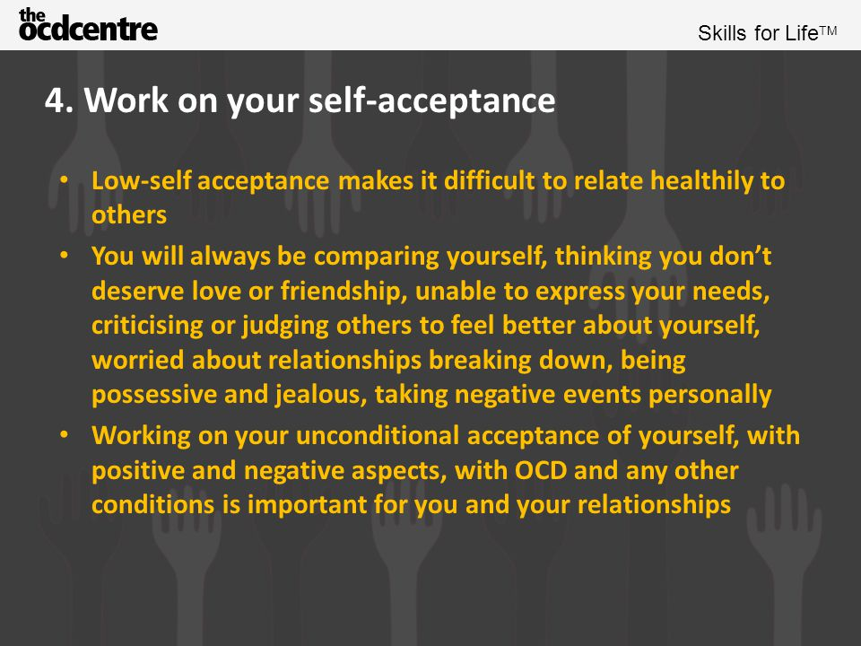 4. Work on your self-acceptance