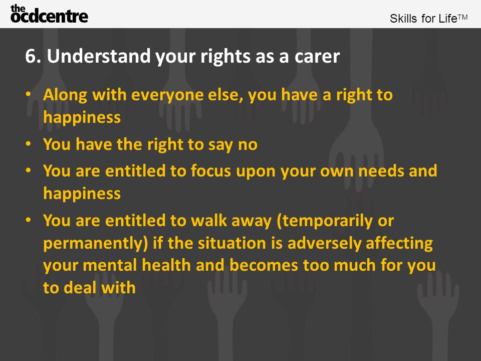 6. Understand your rights as a carer