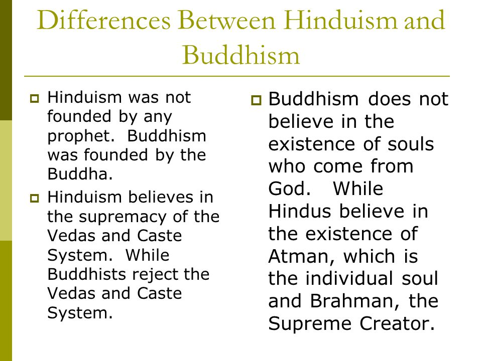 buddhism hinduism comparison essay The world has many different religions asia has had many religions spring up out of these buddhism and hinduism are the most popular beliefs in the general.