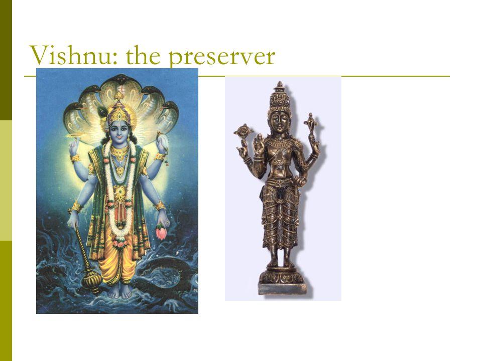 Vishnu: the preserver