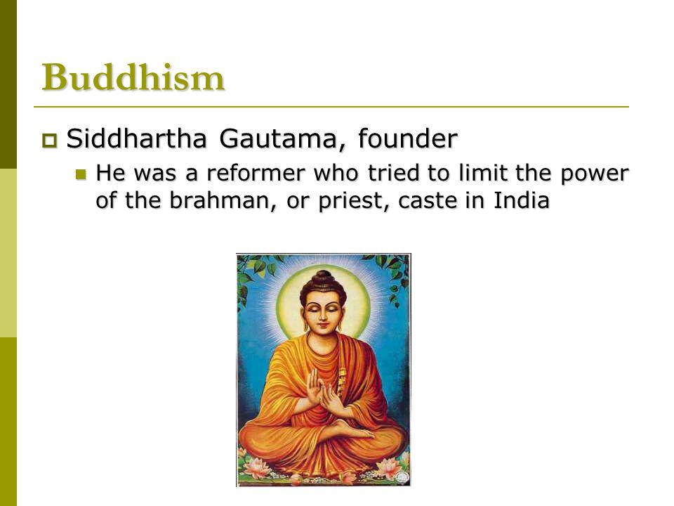 Buddhism Siddhartha Gautama, founder