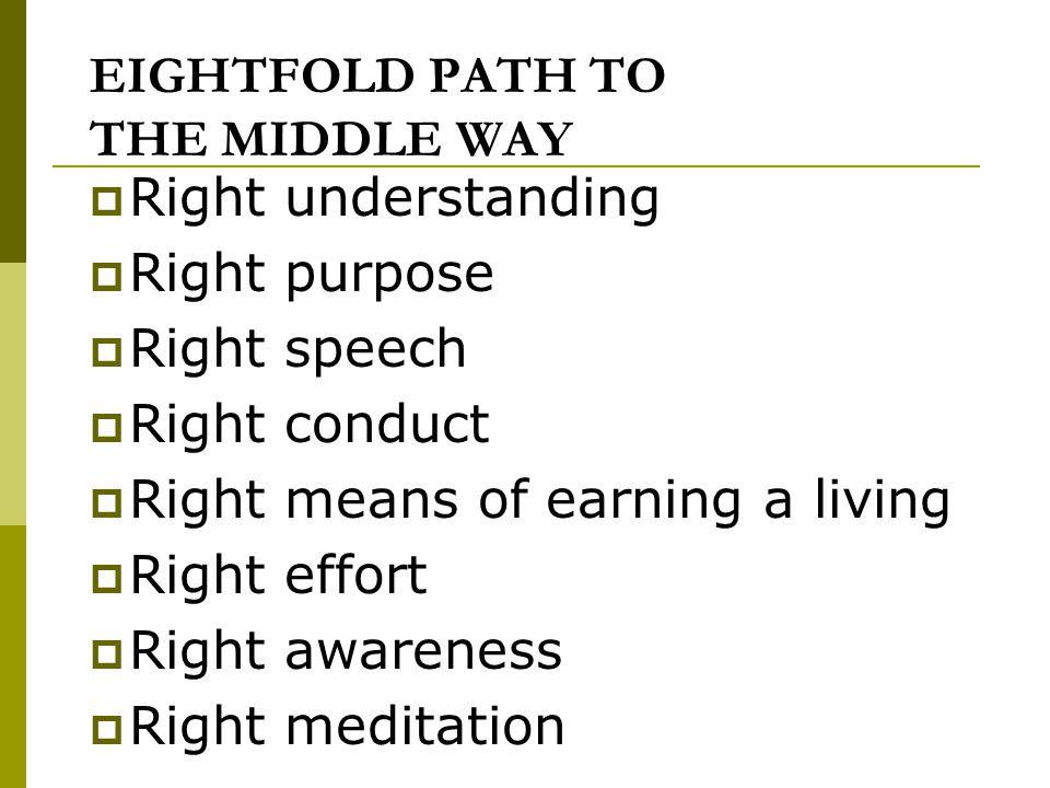 EIGHTFOLD PATH TO THE MIDDLE WAY