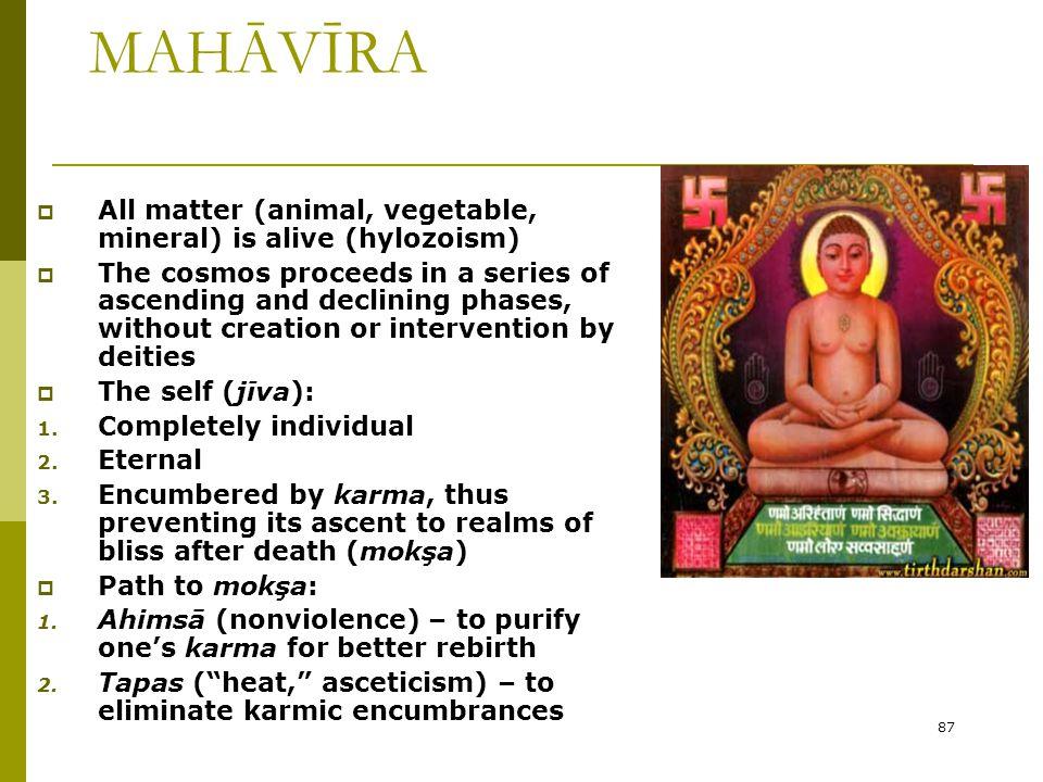 THE TEACHINGS OF THE MAHĀVĪRA