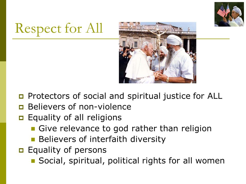 Respect for All Protectors of social and spiritual justice for ALL