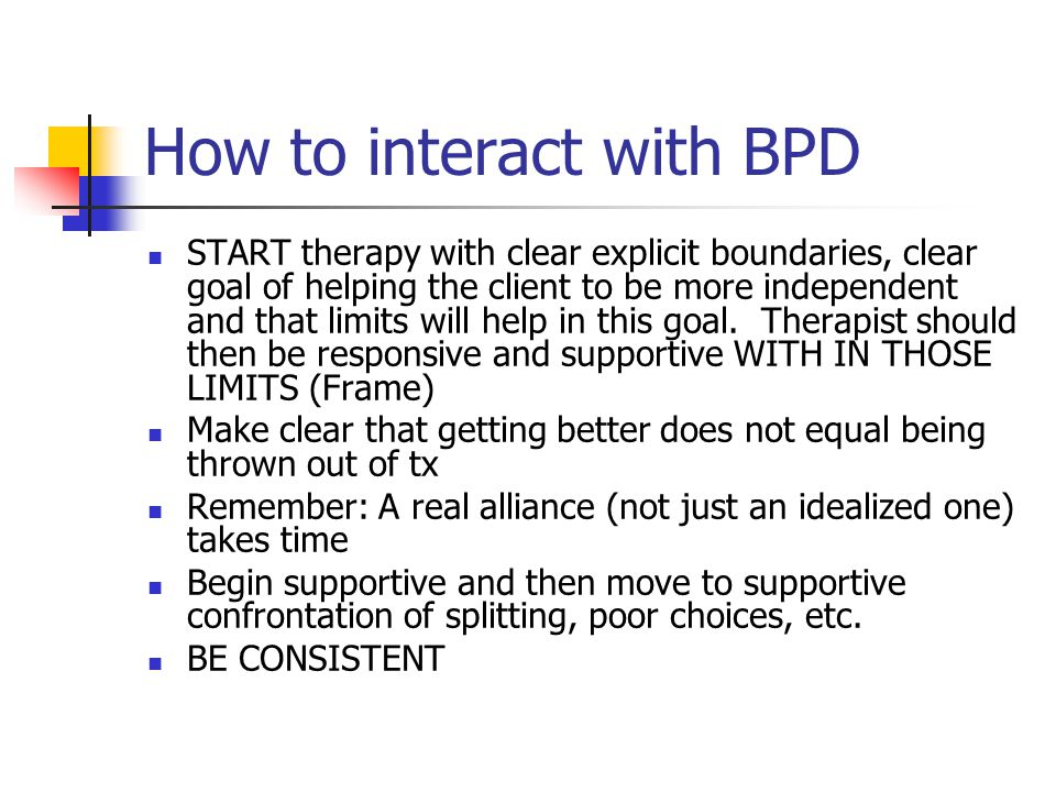 How to interact with BPD