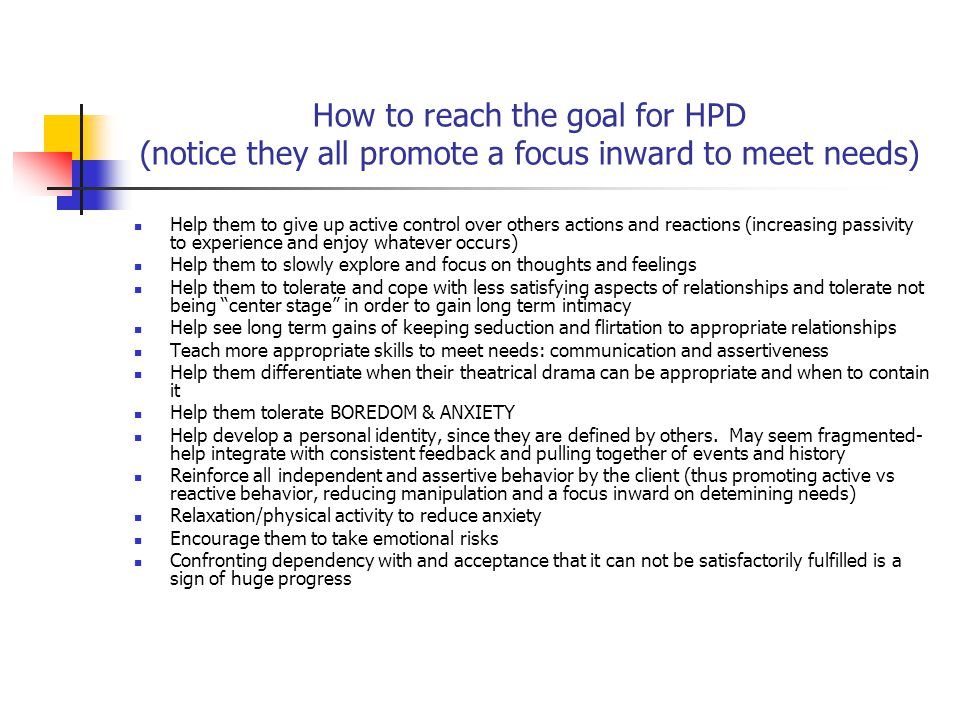 How to reach the goal for HPD (notice they all promote a focus inward to meet needs)
