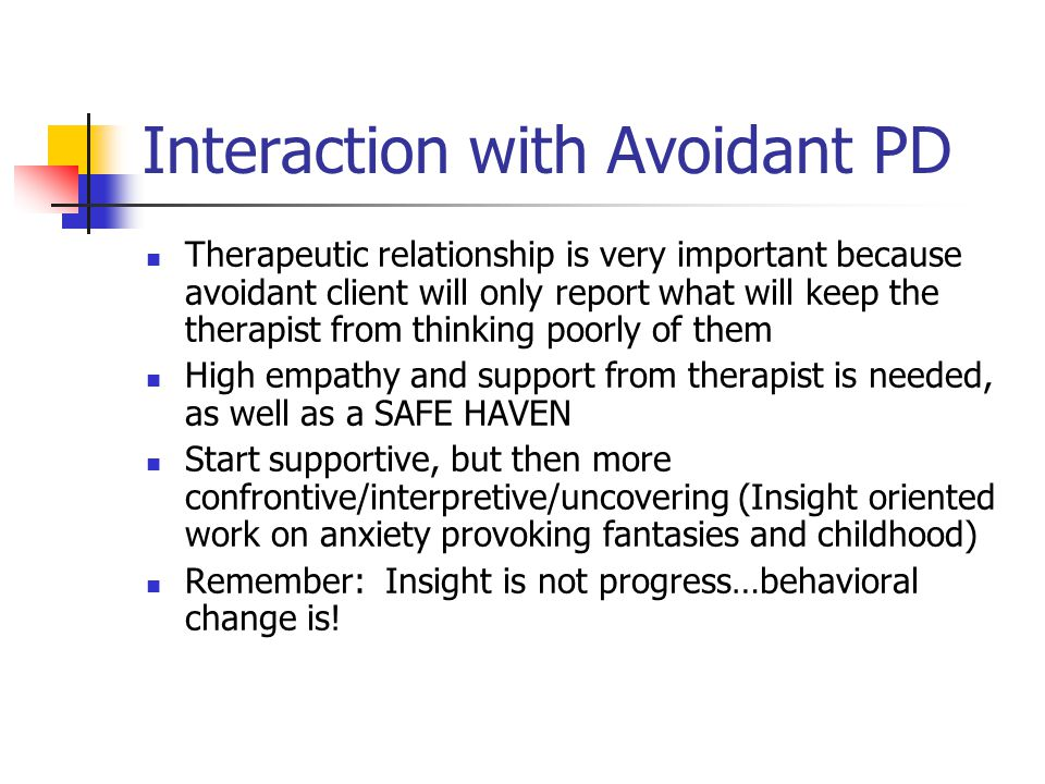 Interaction with Avoidant PD