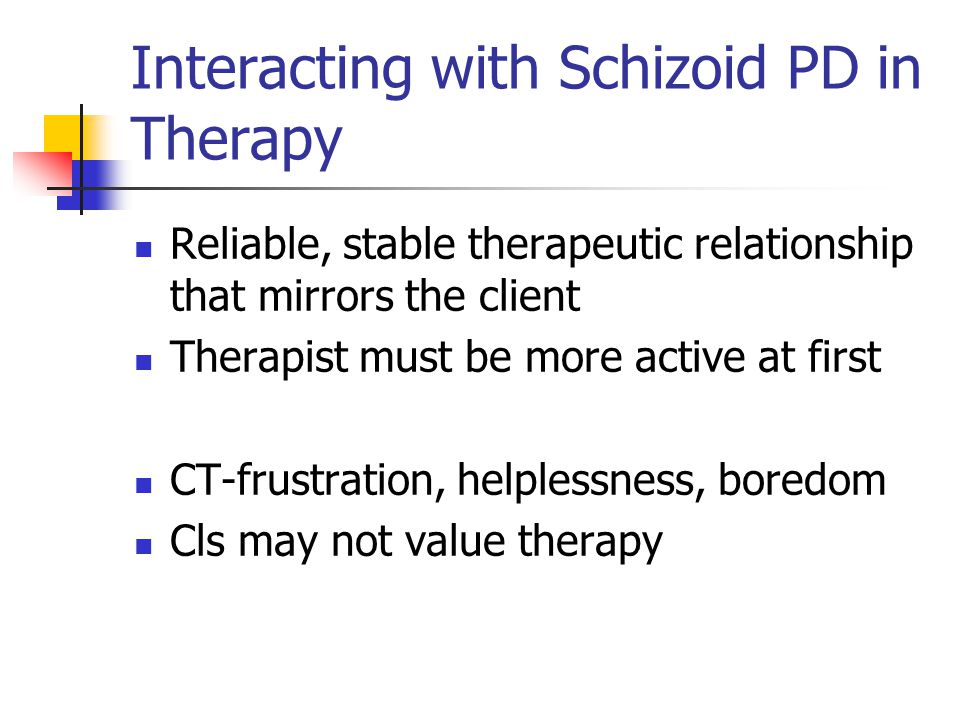 Interacting with Schizoid PD in Therapy