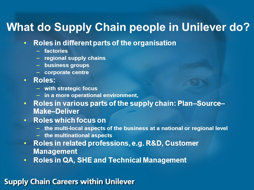 What do Supply Chain people in Unilever do