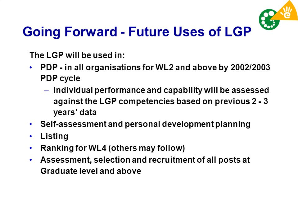 Going Forward - Future Uses of LGP