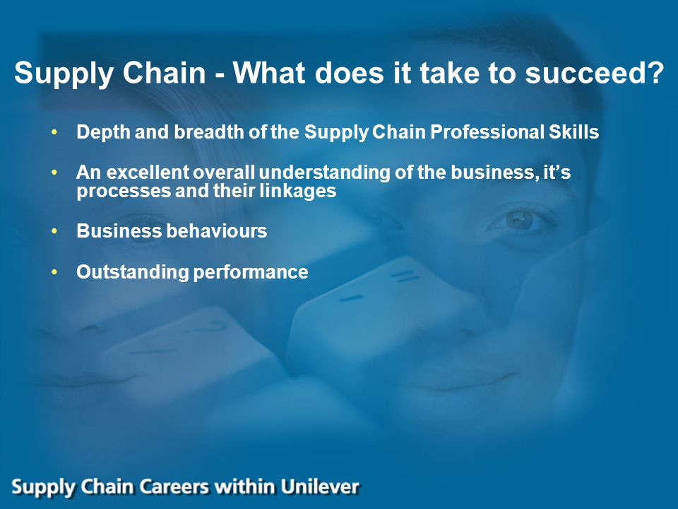 Supply Chain - What does it take to succeed