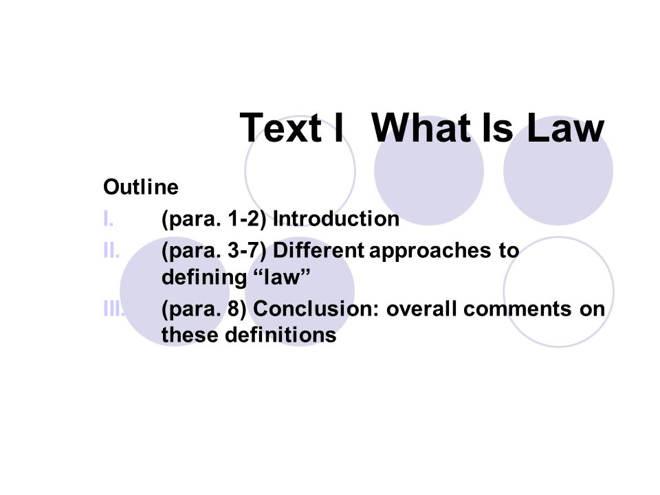 Text I What Is Law Outline (para. 1-2) Introduction