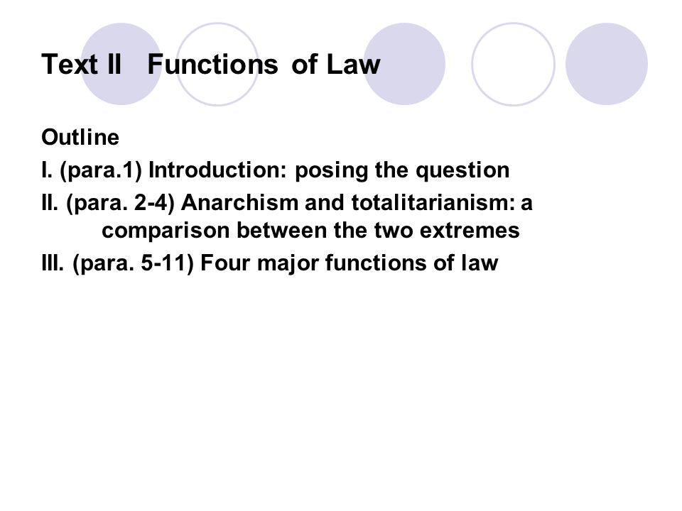 Text II Functions of Law