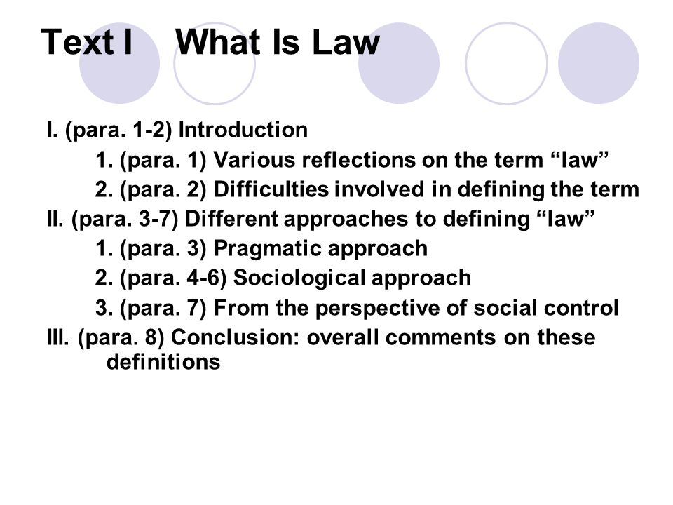 Text I What Is Law I. (para. 1-2) Introduction