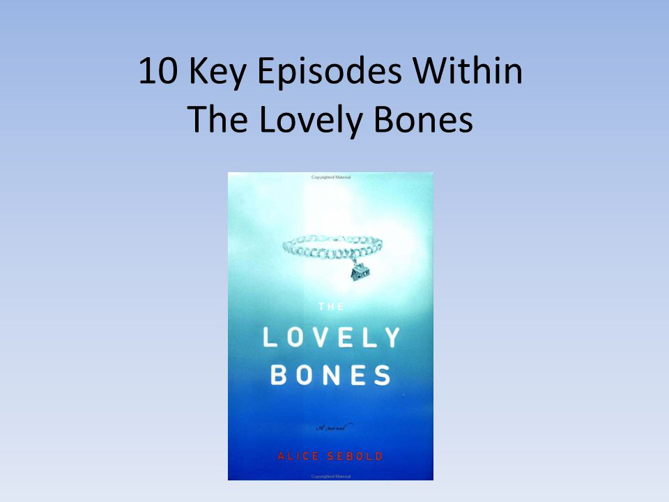 10 Key Episodes Within The Lovely Bones