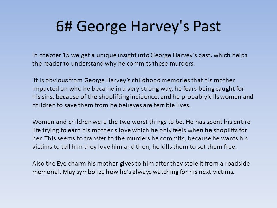 6# George Harvey s Past
