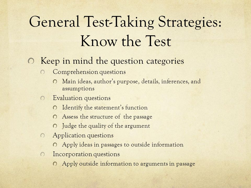General Test-Taking Strategies: Know the Test