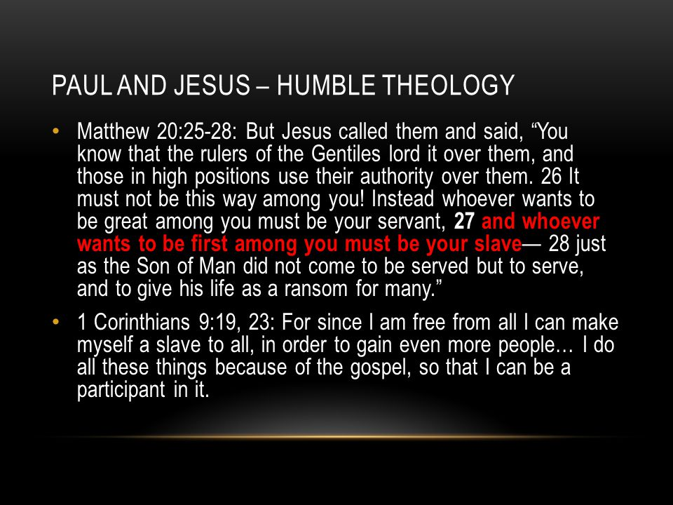 Paul and Jesus – Humble theology