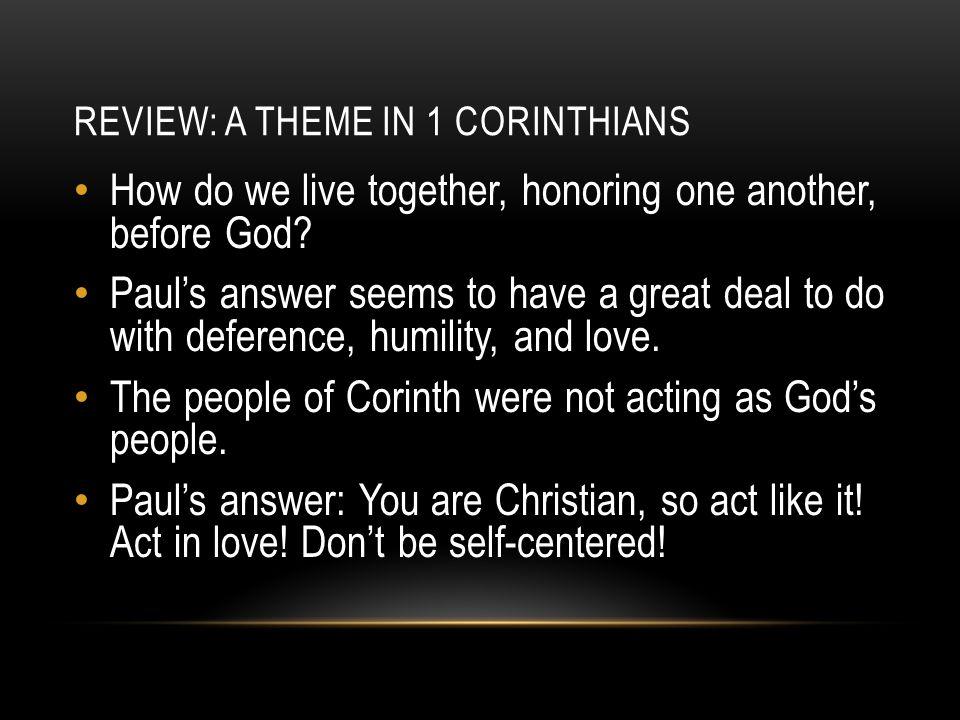 Review: a theme in 1 Corinthians