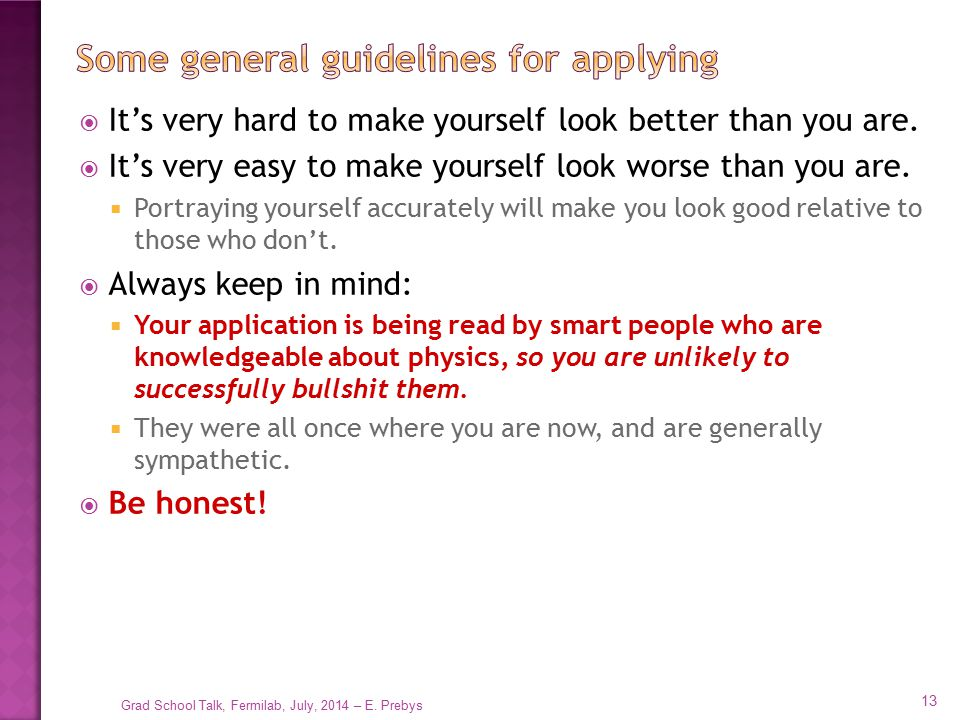 Some general guidelines for applying