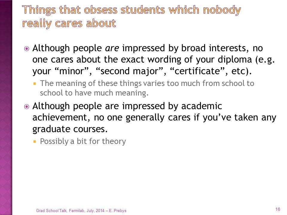 Things that obsess students which nobody really cares about