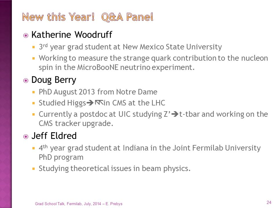 New this Year! Q&A Panel Katherine Woodruff Doug Berry Jeff Eldred