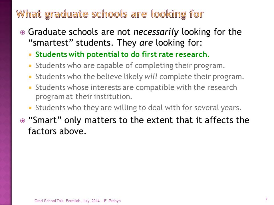 What graduate schools are looking for