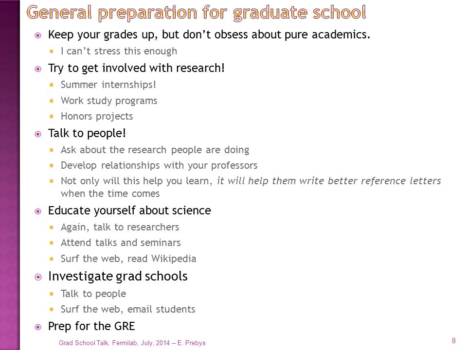 General preparation for graduate school