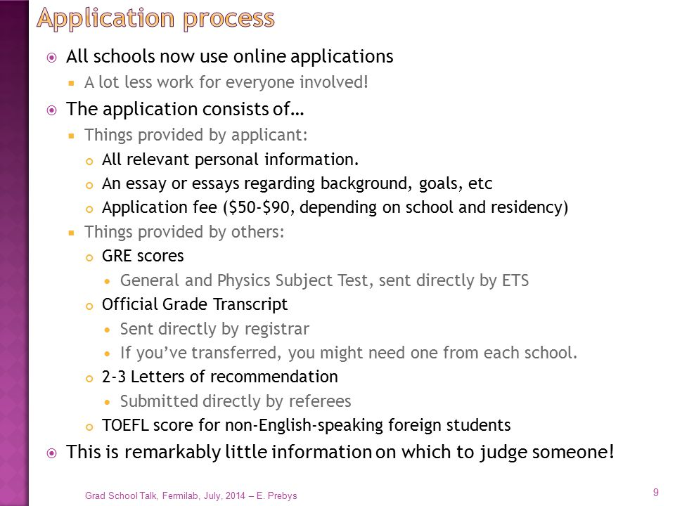 Application process All schools now use online applications