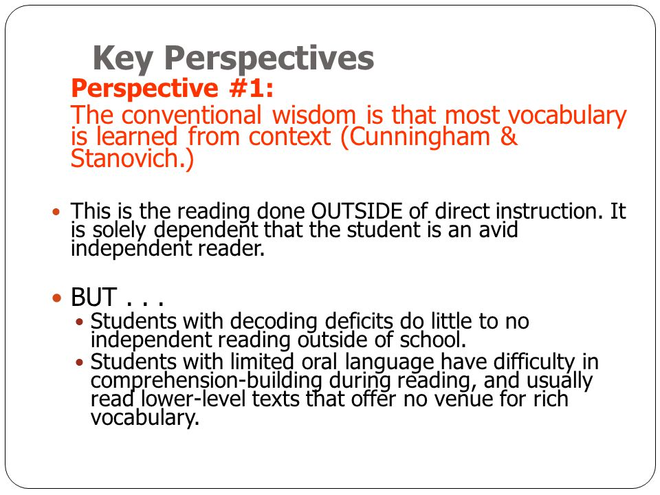 Key Perspectives Perspective #1: