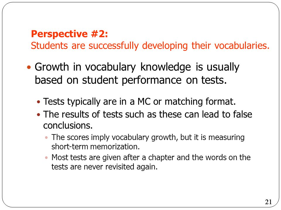 Perspective #2: Students are successfully developing their vocabularies.