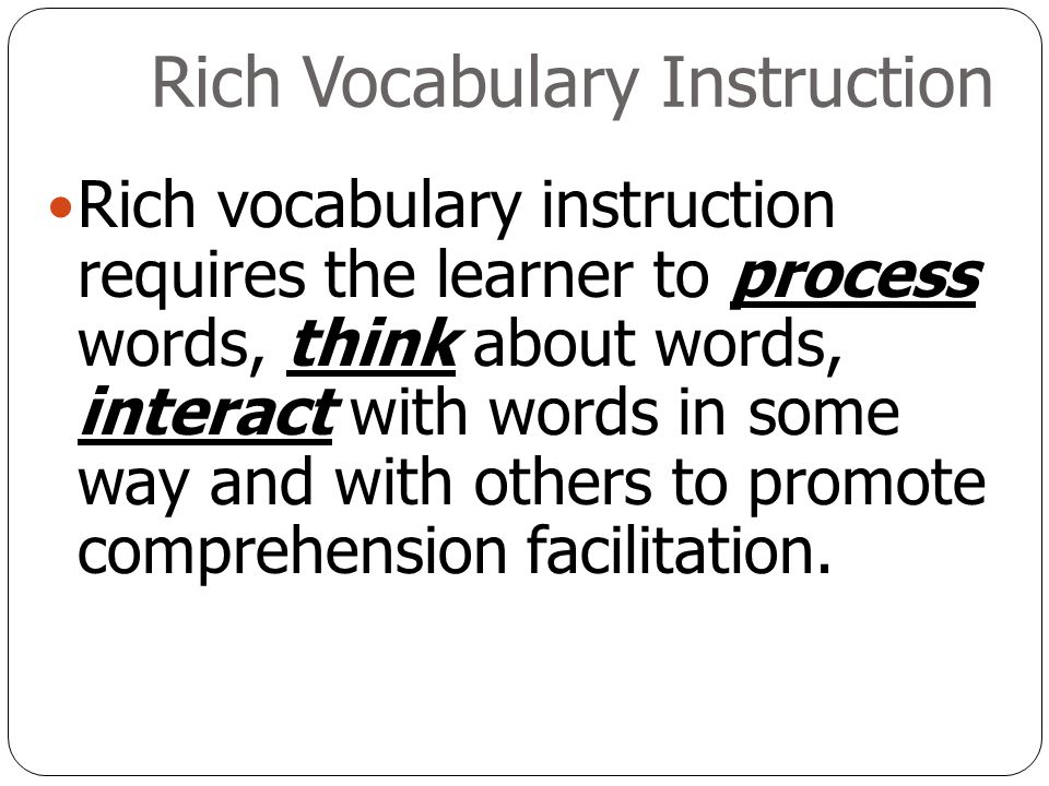 Rich Vocabulary Instruction