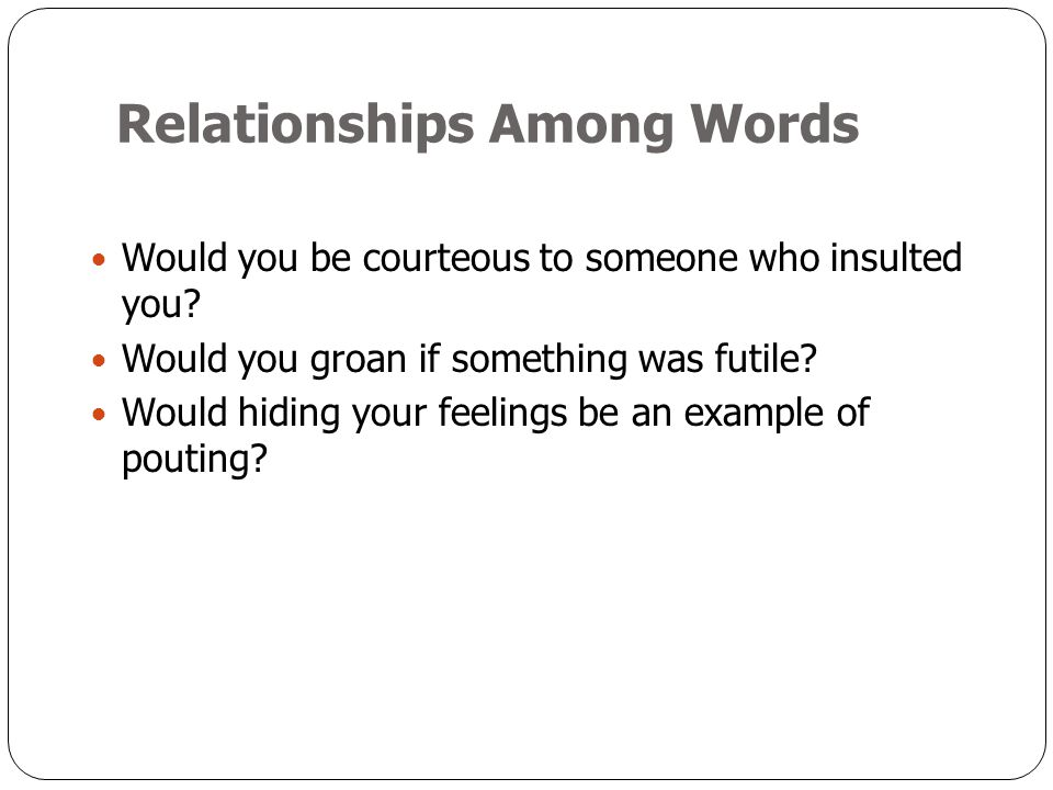Relationships Among Words
