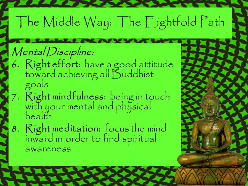 The Middle Way: The Eightfold Path