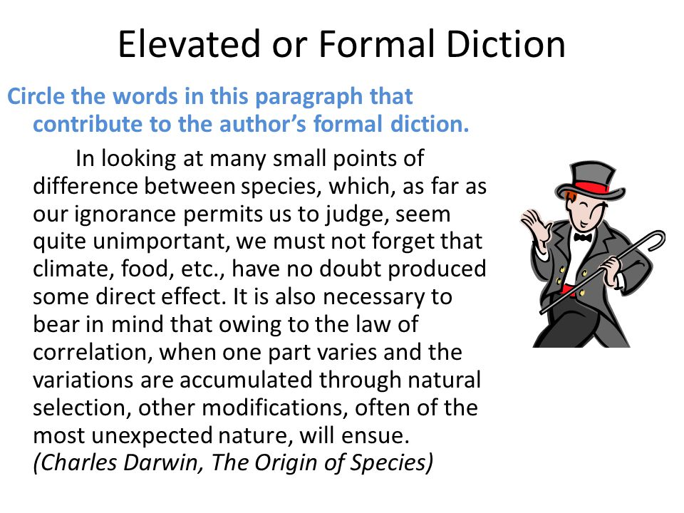 Elevated or Formal Diction