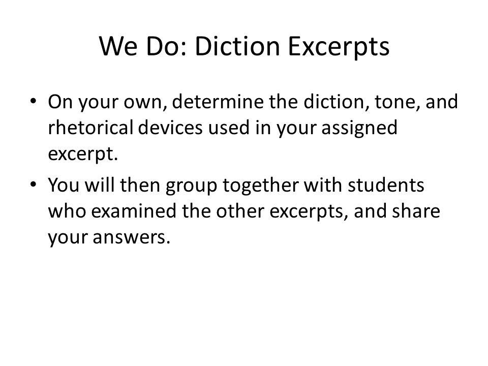 We Do: Diction Excerpts