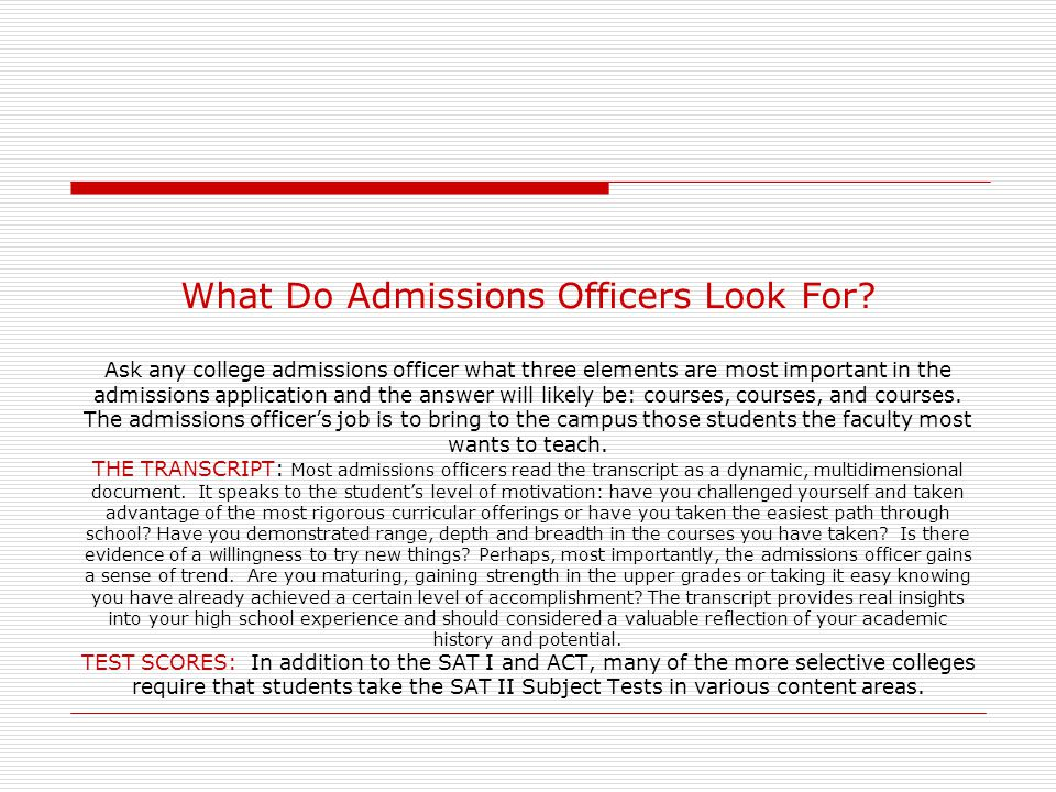 What Do Admissions Officers Look For