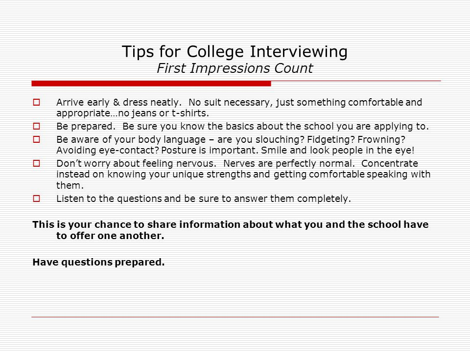 Tips for College Interviewing First Impressions Count